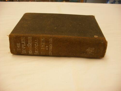 Vtg Medical Book The People's Common Sense Medical Adviser By R.V. Pierce 1895