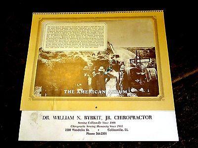 1977 THE AMERICAN ALBUM CALENDAR~COLLINSVILLE IL.~DR.BYRKIT~1930'S40'S B&W PICS