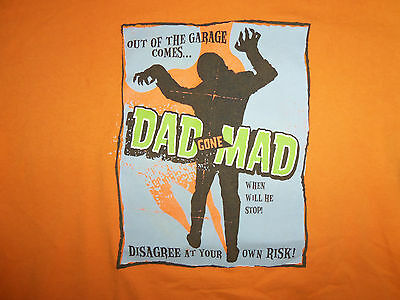 Out Of The Garage Comes...DAD GONE MAD Halloween Orange Graphic T Shirt - L - The Garage Halloween