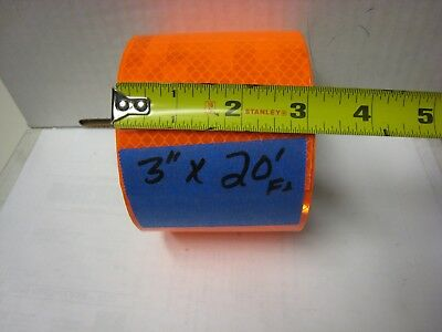 Neon Orange Reflective  Conspicuity Tape 3 X 20 Feet Very Thick