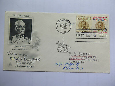 Usa First Day Of Issue 1958 4   8 Cent Stamps Simon Bolivar Champion Of Liberty