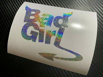 SILVER HOLO Bad Girl Car Sticker Decal Fun Cute Sexy JDM Drift VDUB Girly Babe