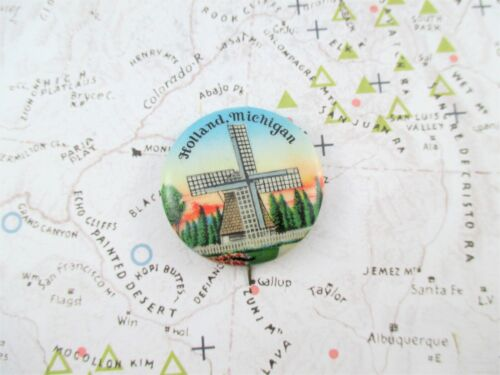 Vintage Pin Back - Holland, Michigan