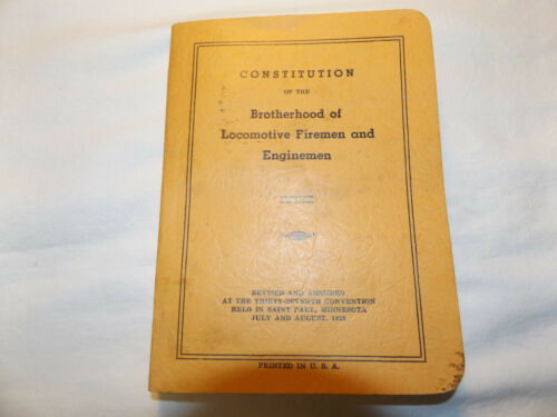 1959 CONSTITUTION Brotherhood of Locomotive Firemen  Enginemen RR Union Contract