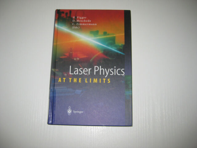 Laser Physics at the Limits von Dieter Meschede, Claus Zimmermann und Hartmut...
