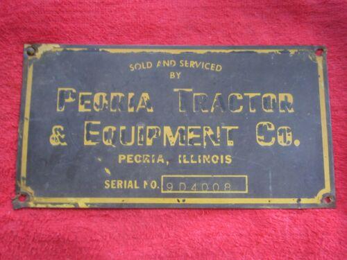 ANTIQUE PEORIA TRACTOR & EQUIPMENT CATERPILLAR BRASS SIGN NAMEPLATE NAME TAG