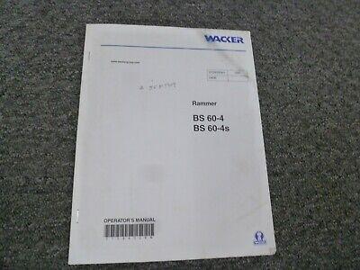 Wacker Neuson Bs60-4 Bs60-4s Vibratory Rammer Owner Operator Maintenance Manual