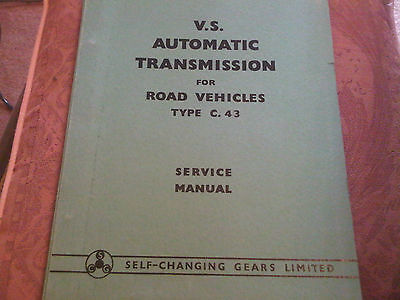 V.S. Automatic Transmission For Road Vehicles Type C.43 Service Manual SCG Ltd