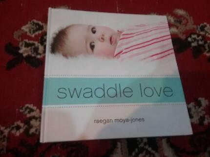Swaddle love book by Reagan moya-jones