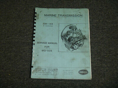 Twin Disc Sm-149 Marine Transmission For Mg-509 Shop Service Repair Manual