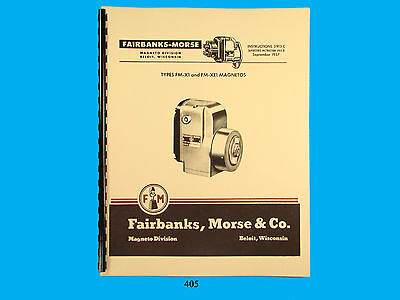Fairbanks Morse Magneto Instruct Parts Manual For Fm-x1 Fm-xe1 Mags 405