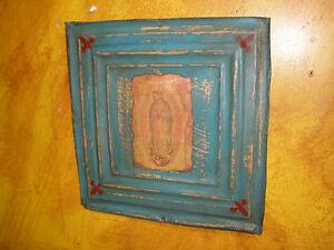 Antique-Ceiling-Tin-Wall-Art-8-Religious-12x12-Vintage-Virgen-de-Guadalupe