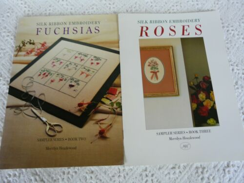 Silk Ribbon Embroidery Fuchsias & roses Merrilyn Heazlewood Book 2-3 Instruction