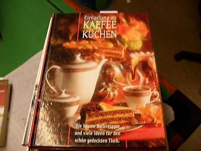 Einladung zu Kaffee & Kuchen  Die besten Backrezepte viele Ideen für schön Tisch
