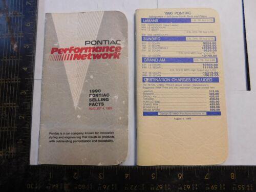 1990 PONTIAC SALESMAN BOOKLETS   A LOT OF BOOKLETS.2 BOOKLETS