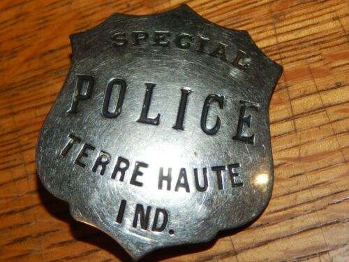 ANTIQUE TERRE HAUTE INDIANA SPECIAL POLICE IN