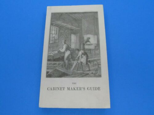 MWTCA reprint of 1837 book Cabinet Makers Guide by Siddons staining varnishing