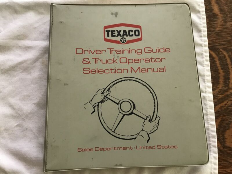 1972 TEXACO Driver Training Guide & Truck Operator Selection Manual