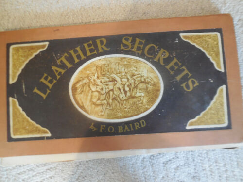 "VINTAGE ""Leather Secrets"" by F.O. Baird 1951 Leather Craft Patterns Leathercraft"