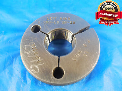 1 16 Un 2a Left Hand Thread Ring Gage 1.0 No Go Only P.d. .9529 L.h. N-2a 1-16