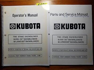 Kubota B2551 51 Bl2563 63 Snowblower 100- Operator Parts Service Manual