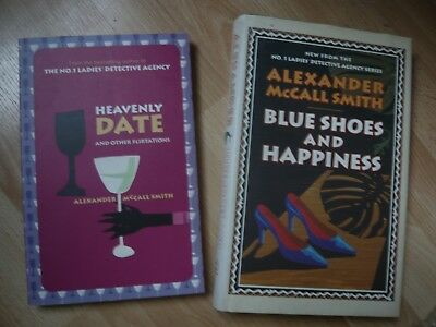 Two Alexander Mccall Smith books Heavenly Date and Blue shoes and happiness