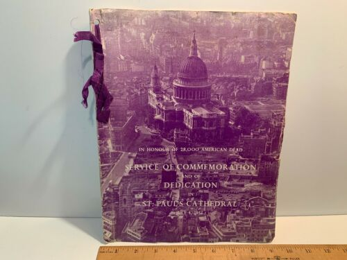 July 1951 Commemoration 28,000 American Dead, St. Pauls Cathedral, Program, WW2