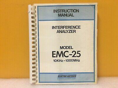 Electro-metrics Interference Analyzer Emc-25 10 Khz -1000 Mhz Instruction Manual