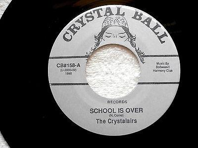 Crystalairs School Is Over Near Mint Back To School Crystal Ball  Doo Wop 45