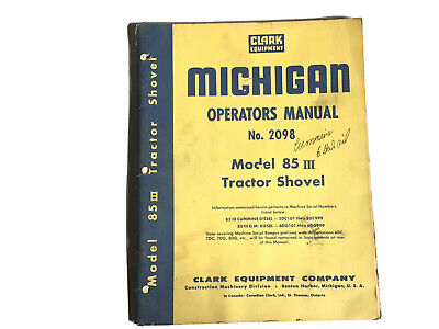 Clark Michigan 85 Iii Tractor Shovel Cummins Diesel Operators Manual Stock 34b