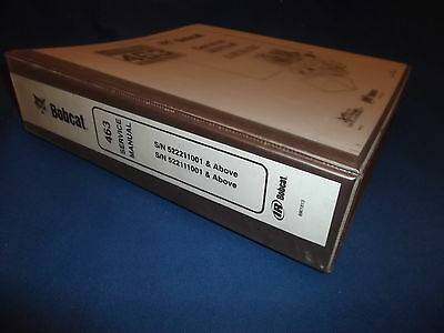 Bobcat 463 Skid Steer Loader Service Shop Repair Manual Book