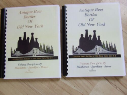 Antique Beer Bottles of Old New York (two volume set A -Z) Books - by Gary Guest