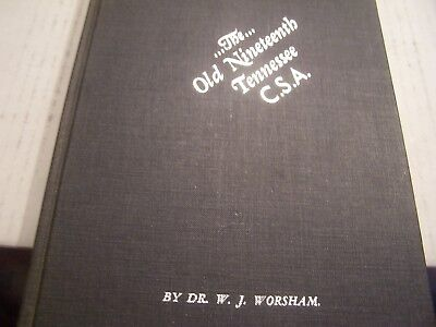 The Old Nineteenth Tennessee C.S.A. Limited Edition 300 Copies - 1973.