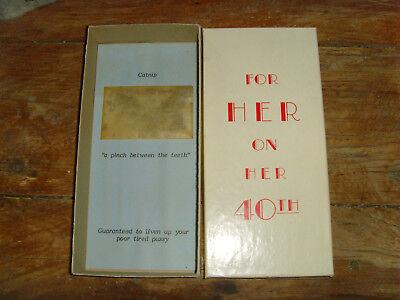 Vintage novelty catnip gag gift novely humor For her on her 40th birthday - Gag Gifts For 40th Birthday