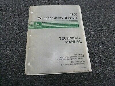 John Deere 4100 Compact Utility Tractor Shop Service Repair Manual Tm1630