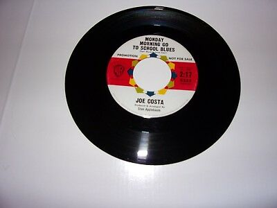 Joe Costa  Monday Morning Go To School Blues   45 Rpm   Promo   1962   Nm