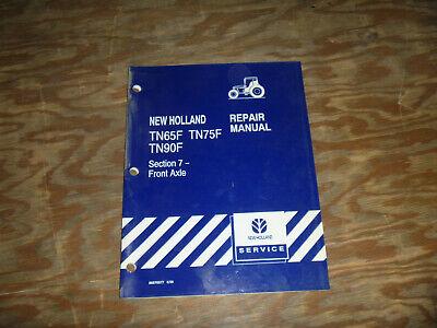 New Holland Tn65f Tn75f Tn90f Tractor Front Axle Shop Service Repair Manual
