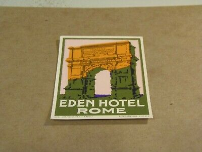 Eden Hotel Rome, Italy Vintage Luggage Label/Sticker La 10/17