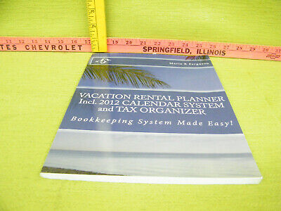 Vacation Rental Planner Incl. 2012 Calendar System and Tax Organizer by Ferguson