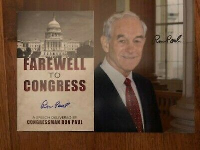 Ron Paul Autographed Pic & Farewell to Congress