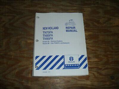 New Holland Tn75fa Tn85fa Tn95fa Tractor Cab Electrical Wiring Diagrams Manual