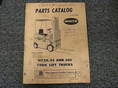 White Models Wc20s Wc25s Wc30s Forklift Lift Truck Parts Catalog Manual Book
