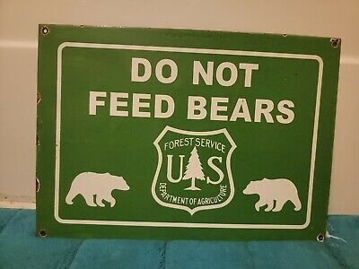 Vintage Do Not Feed Bears Porcelain Sign (Nice) Automotive Gas Farm Hunting Oil