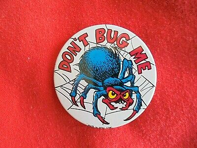 Halloween Bugs Me (Vintage Don't Bug Me Scary Spider Pinback Button Great for)