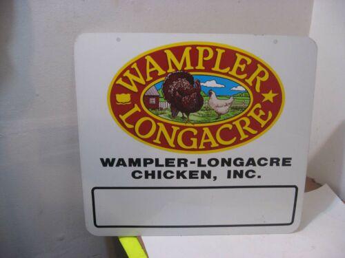 2 SIDED WAMPLER LONGACRE CHICKEN TURKEY METAL SIGN