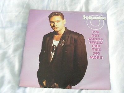 """Johnnie O - I'm not gonna stand for this no more 12"""" vinyl Stock Aitken Waterman"""