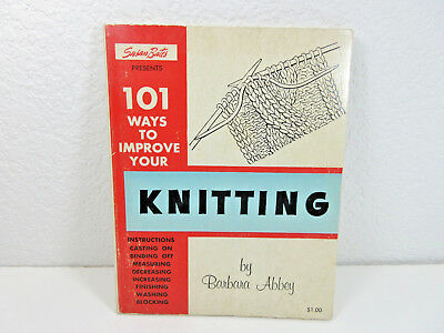Vtg 1964 Susan Bates Presents 101 Ways To Improve Your Knitting By Barbara Abbey