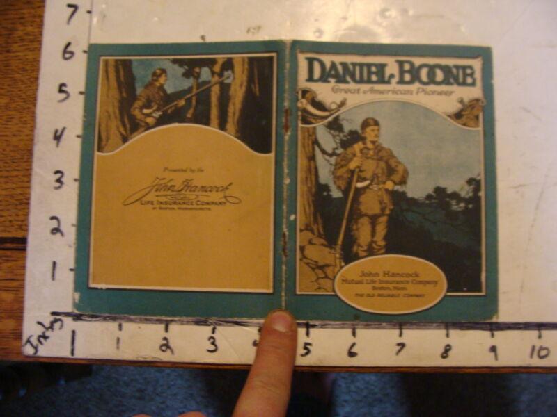 vintage Paper--1923 DANIEL BOONE American Pioneer booklet from JOHN HANCOCK INS.