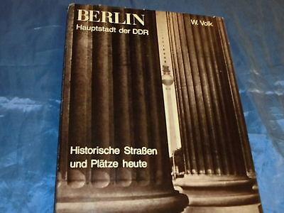 Bildband : BERLIN - Hauptstadt der DDR , Historische Straßen und Plätze , 1980