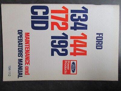Ford 134 144 172 192 Cid Maintenance And Operators Manual